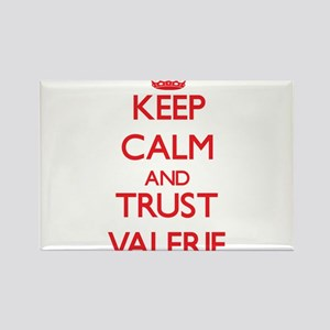 Keep Calm and TRUST Valerie Magnets