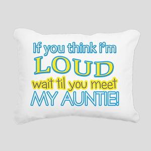 LOUD AUNTIE Rectangular Canvas Pillow