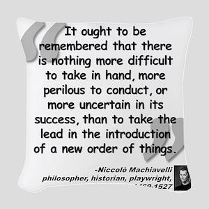 Machiavelli Lead Quote Woven Throw Pillow