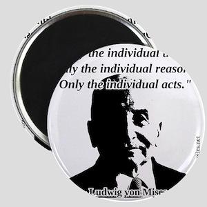 Ludwig von Mises - The Individual Magnet