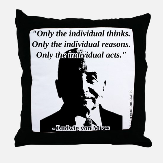 Ludwig von Mises - The Individual Throw Pillow