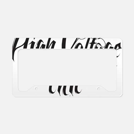 high volgage chic License Plate Holder