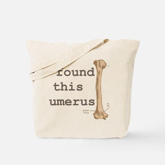 Humerus Tote Bag