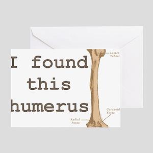 Humerus Greeting Card