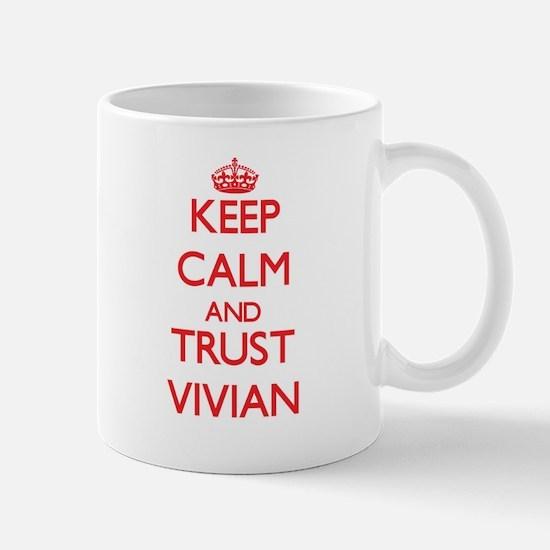 Keep Calm and TRUST Vivian Mugs