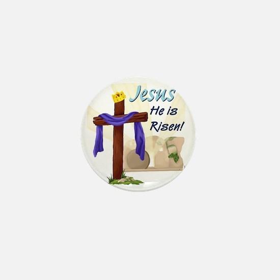 Jesus He is Risen! Mini Button