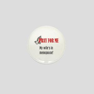 Wife in Menopause Mini Button