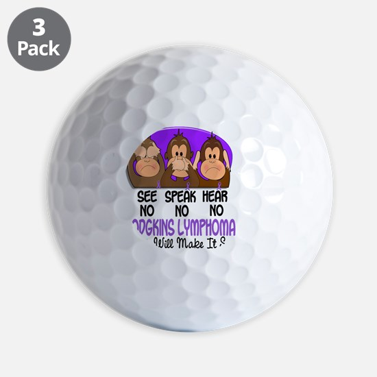 See Speak Hear No Hodgkins Lymphoma 1 Golf Ball