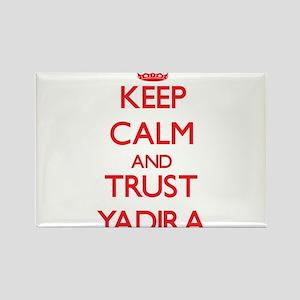 Keep Calm and TRUST Yadira Magnets