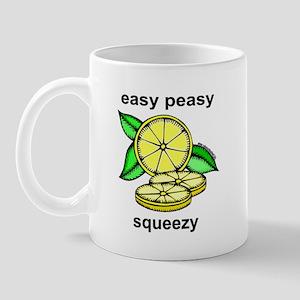 Easy Peasy Lemon Squeezy Mug