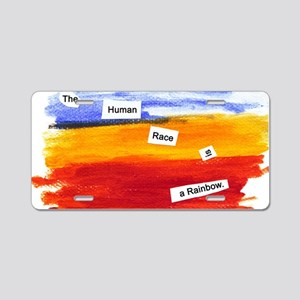 Human Race Is A Rainbow Aluminum License Plate