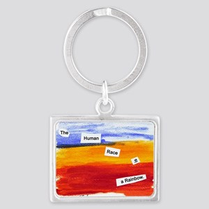 Human Race Is A Rainbow Landscape Keychain