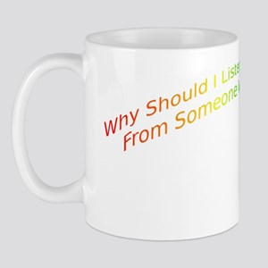 No Advice On Love From Someone Of Hate Mug