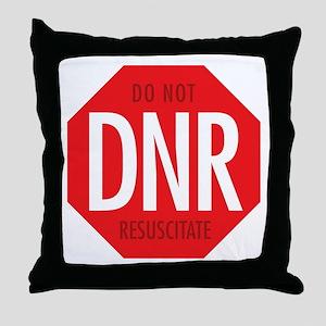 dnr-do-not-resusciatate-02a Throw Pillow