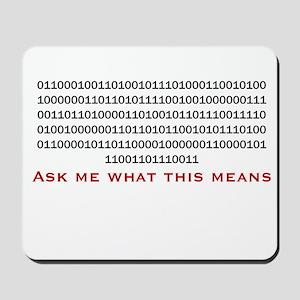 "Rude Binary: ""Bite My Shiny M Mousepad"