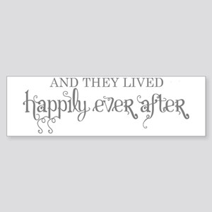 And they lived happily ever after Sticker (Bumper)