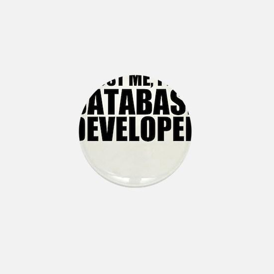 Trust Me, I'm A Database Developer Mini Button