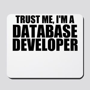 Trust Me, I'm A Database Developer Mousepad
