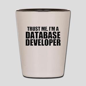 Trust Me, I'm A Database Developer Shot Glass
