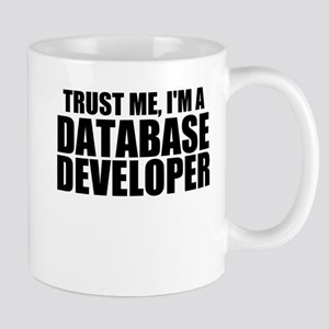 Trust Me, I'm A Database Developer Mugs