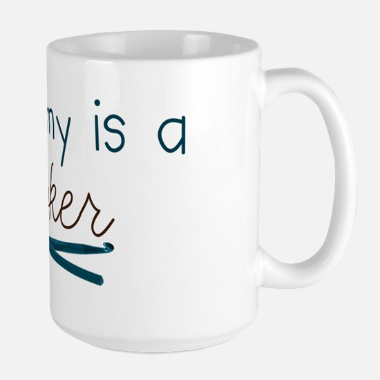 My Mommy is a Hooker Large Mug