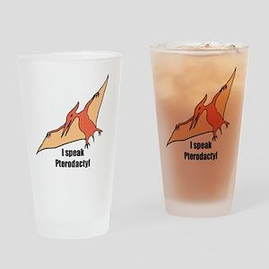 I speak pterodactyl Drinking Glass