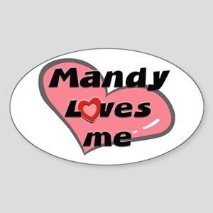 mandy loves me Oval Sticker