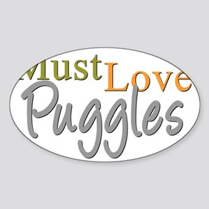 mustlovepuggles Sticker (Oval)