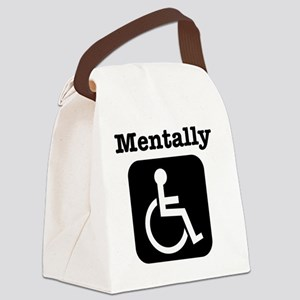Mentally Disabled. Canvas Lunch Bag