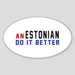 Estonia Do It Better Sticker (Oval)