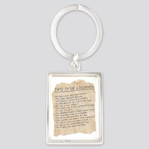 IPO Trial Excuses Portrait Keychain