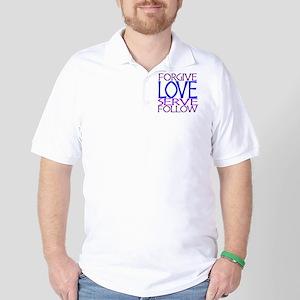 Forgive Love Serve Follow Golf Shirt