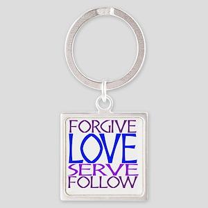 Forgive Love Serve Follow Square Keychain