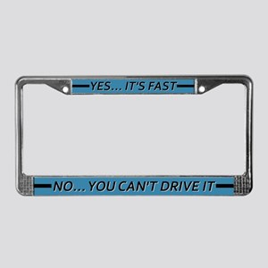 Yes, It's Fast License Plate Frame