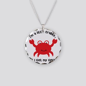 Crabby Until I get my Coffee Necklace Circle Charm