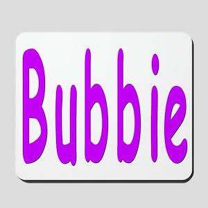 Bubbie Mousepad