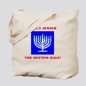 Funny Half Jewish the Bottom 1/2 Tote Bag