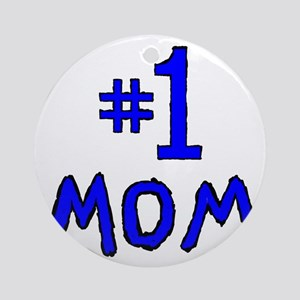 Number One Mom Round Ornament
