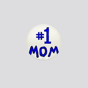 Number One Mom Mini Button