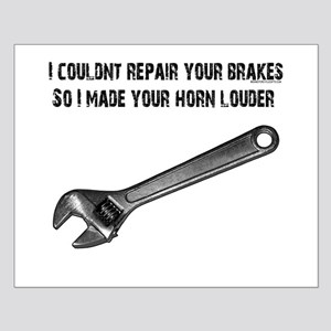I couldn't repair your brakes, Small Poster