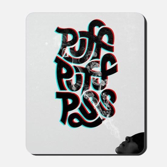 puff puff pass Mousepad