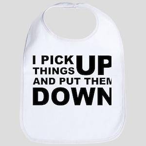 Pick Thing Up And Put Them Down Bib