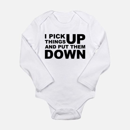 Pick Thing Up And Put Them Down Long Sleeve Infant