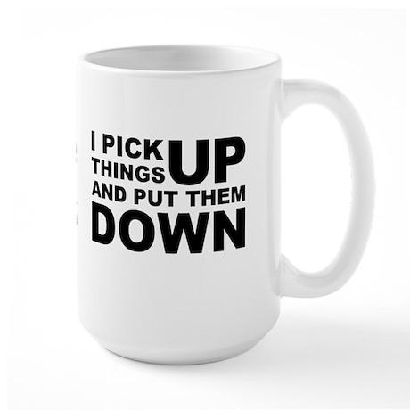 Pick Thing Up And Put Them Down Large Mug