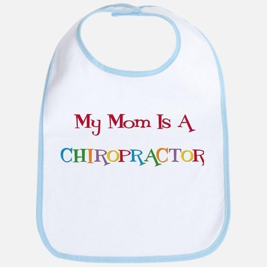 My Mom is a Chiropractor Bib