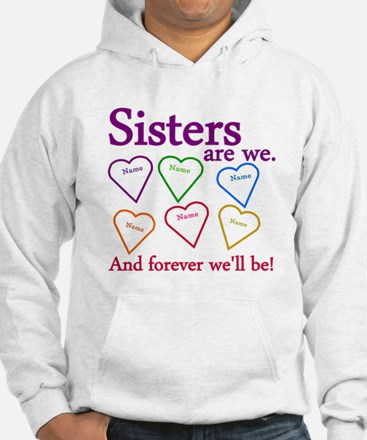 Sisters Are We Personalize Jumper Hoodie