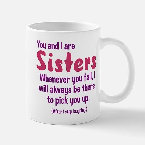 You and I are sisters Mug