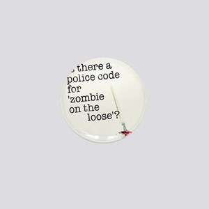 zombie on the loose Mini Button