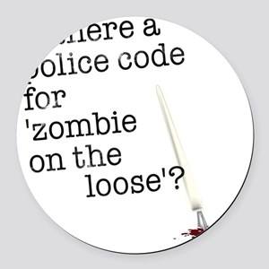 zombie on the loose Round Car Magnet