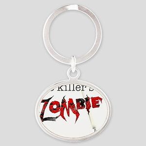 The killers a zombie Oval Keychain